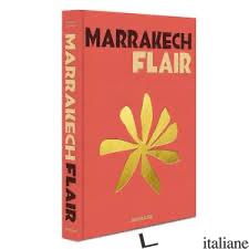 Marrakech Flair -- RISTAMPA NOVEMBRE---- - Marisa Berenson