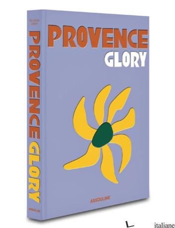Provence Glory --- RISTAMPA NOVEMBRE ---- - Simon, F