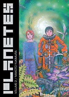 Planetes Omnibus Volume 2 - Yukimura, Makoto
