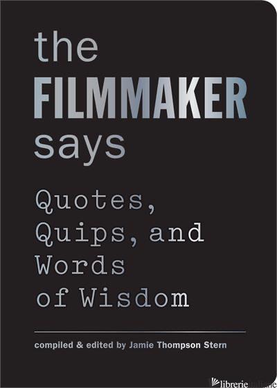 FILMMAKER SAYS, THE - STERN