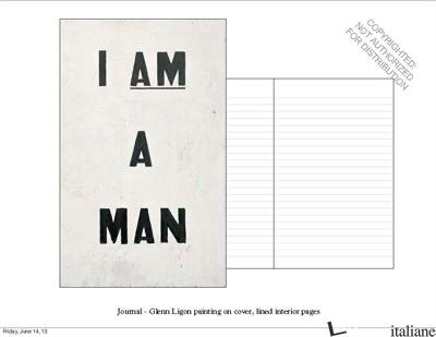 I AM A MAN - LIGON, GLENN
