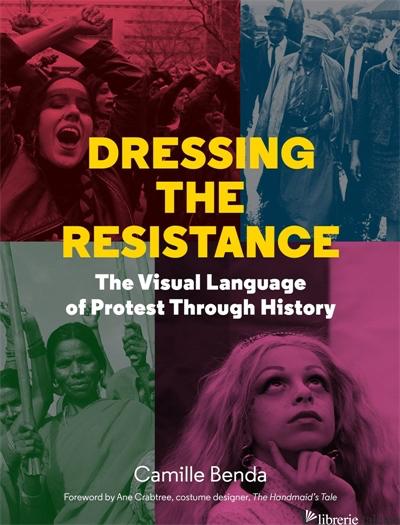 Dressing The Resistance - Camille Benda