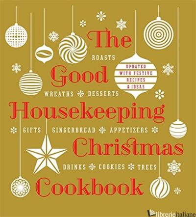 CHRISTMAS COOKBOOK - THE EDITORS OF GOOD HOUSE