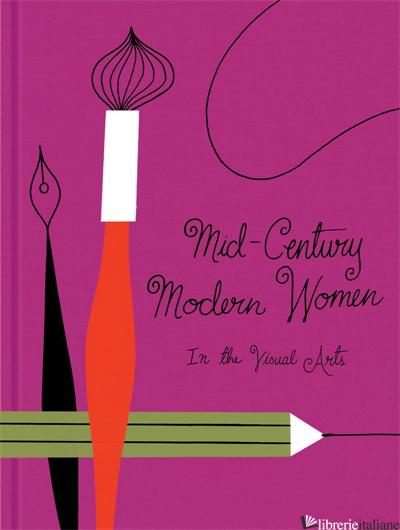 Mid-Century Modern Women in the Visual Arts - Gloria Fowler, by (artist) Ellen Surrey