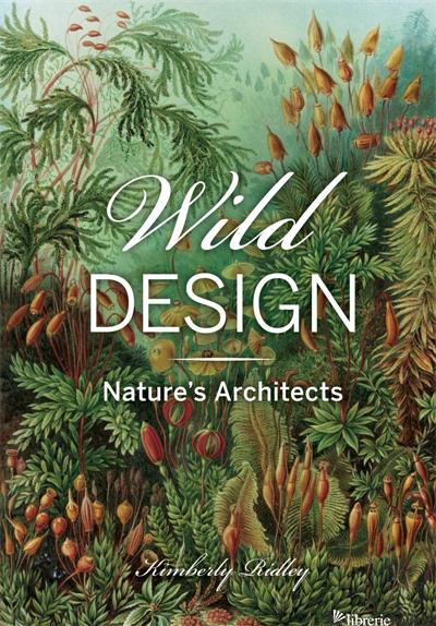 Wild Design - Kimberly Ridley