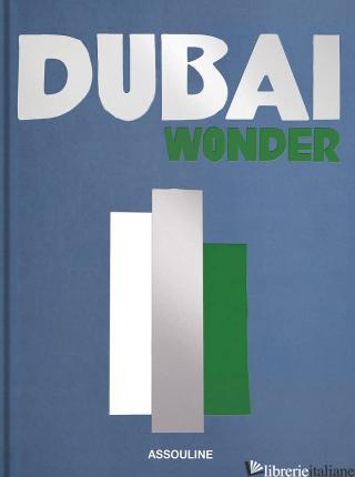 Dubai Wonder - Myrna Ayad