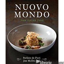 NUOVO MONDO NEW ITALIAN FOOD - DI PIERI AND MCDOUGALL