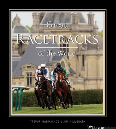 GREAT RACETRACKS OF THE WORLD - MARMALADE