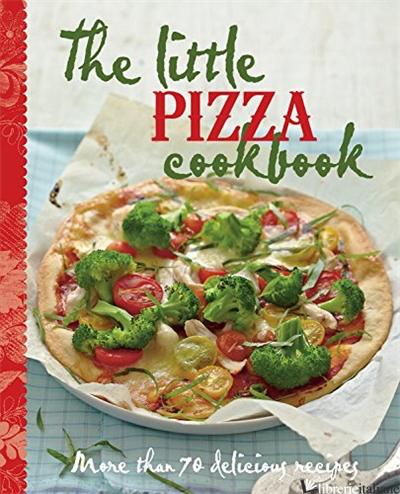 Little Pizza Cookbook, The - Murdoch Books