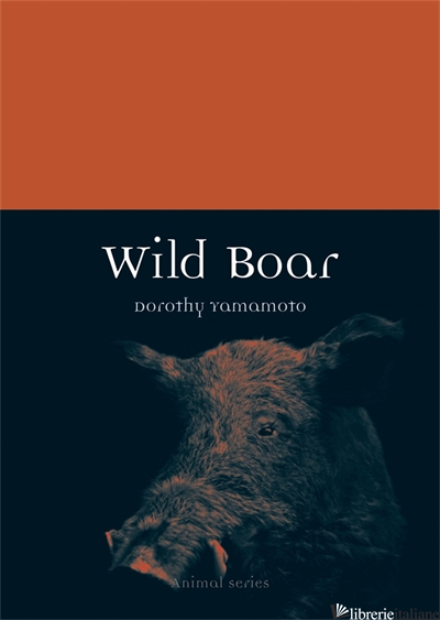 WILDBOAR - Dorothy Yamamoto