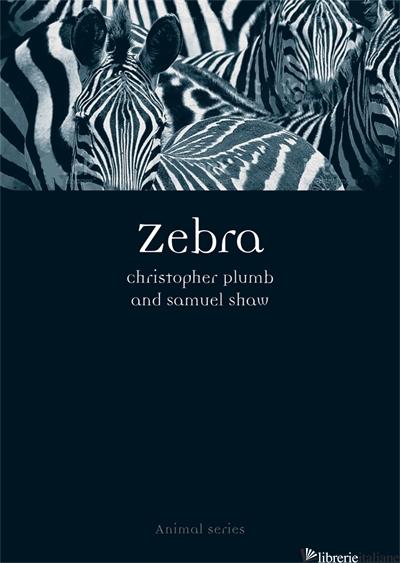 Zebra - Christopher Plumb,Samuel Shaw