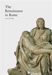 The Renaissance in Rome - Loren Partridge