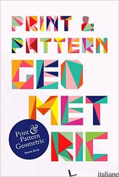 PRINT & PATTERN GEOMETRIC - STYLE