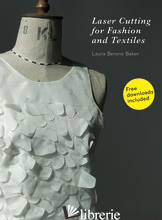 LASER CUTTING FOR FASHION AND TEXTILES - BERENS BAKER