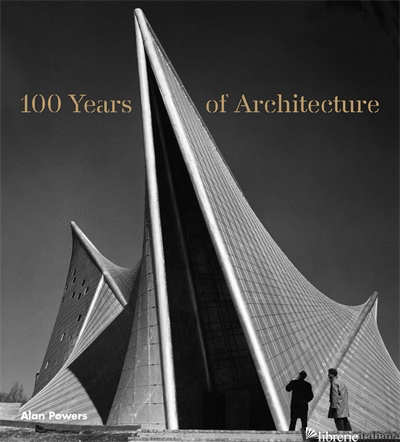 100 YEARS OF ARCHITECTURE -