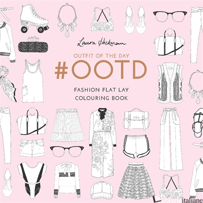 OOTD OUTFIT OF THE DAY COLOURING BOOK -