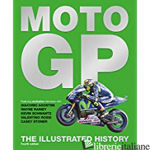 MOTO GP THE ILLUSTRATED HISTORY -