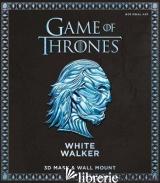 Game Of Thrones - White Walker - WINTERCROFT