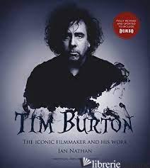 Tim Burton (updated edition) - Ian Nathan