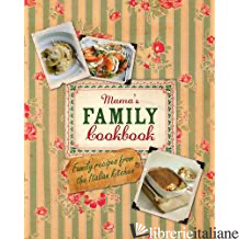 Mama's Family Cookbook - Aa.Vv