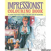 Impressionist Colouring Book -