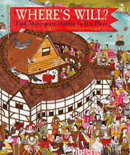 WHERE'S WILL ? FIND SHAKESPEARE HIDDEN IN HIS PLAYS - TILLY