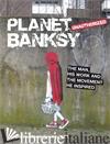 PLANET BANKSY - KET