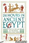 24 Hours in Ancient Egypt - DONALD P. RYAN