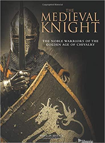 Medieval Kinight - Phyllis G Jestice