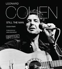 Leonard Cohen: Still The Man - FLAME TREE
