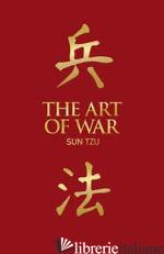 THE ART OF WAR - Tzu,Sun