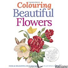 Colouring Beautiful Flowers -