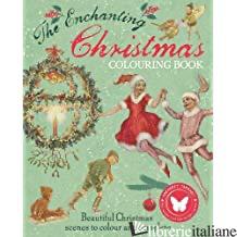 The Enchanting Christmas Colouring -
