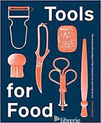 Tools for Food - Corinne Mynatt