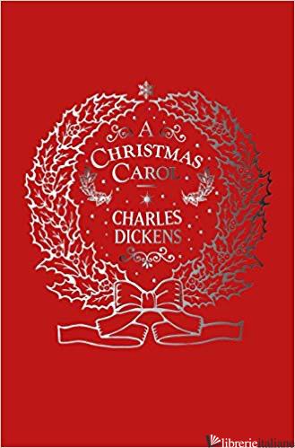 A Christmas Carol (slipcase) - Dickens, Charles