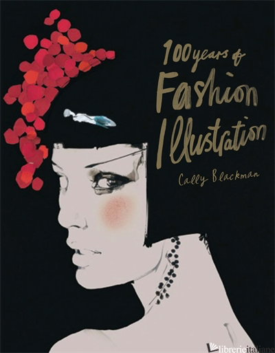 100 Years of Fashion Illustration (Pocket Edition) - Blackman, Cally