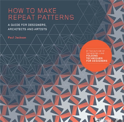 How to Make Repeat Patterns - Paul Jackson