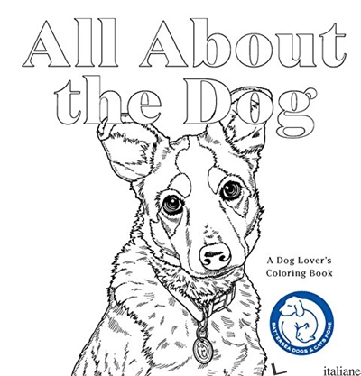 ALL ABOUT THE DOG - BATTERSEA DOGS AND CATS HOME