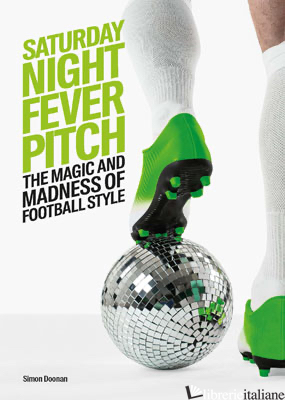 Saturday Night Fever Pitch - Simon Doonan