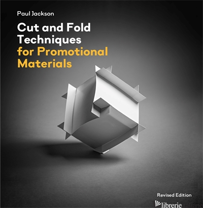 Cut and Fold Techniques for Promotional Materials - Paul Jackson