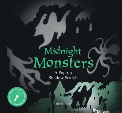 Midnight Monsters - Helen Friel