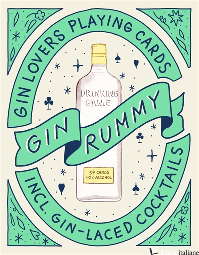 Gin Rummy, Gin Lovers Playing Cards - Emma Stokes, illustrations by Jean Andre