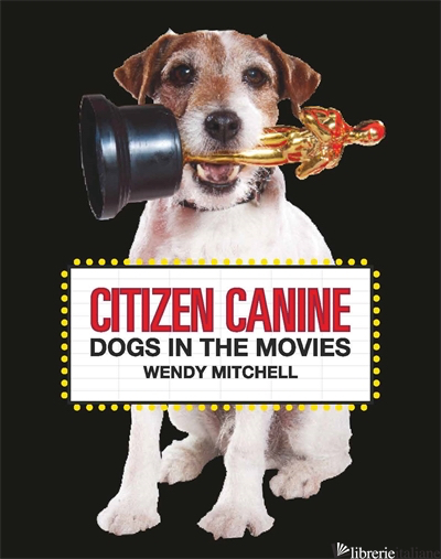 Citizen Canine - Wendy Mitchell