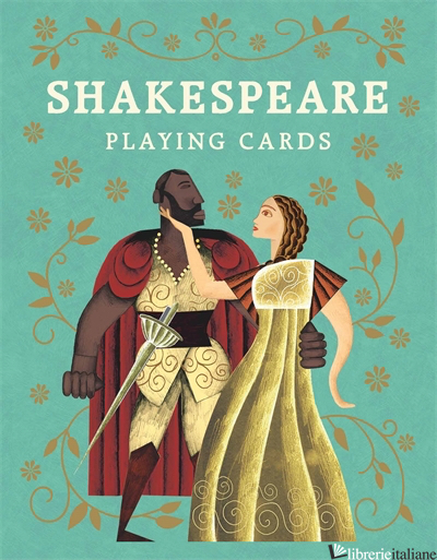 Shakespeare Playing Cards - Leander Deeny, illustrations by Adam Simpson