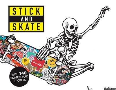Stick and Skate - Stickerbomb
