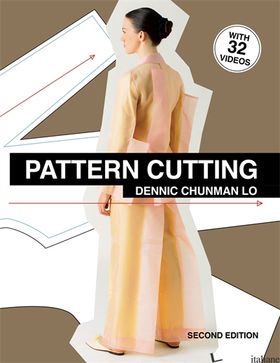 Pattern Cutting Second Edition - Dennic Chunman Lo