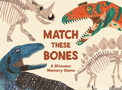 Match these Bones - Paul Upchurch, illustrations by James Barker