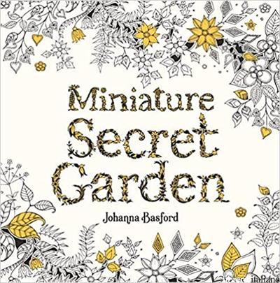Miniature Secret Garden - JOHANNA BASFORD