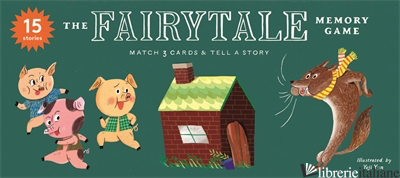 The Fairytale Memory Game - Anna Claybourne, illustrated by Yeji Yun