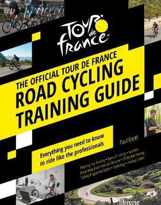 Tour De France Road Cycling Training - Paul Knott